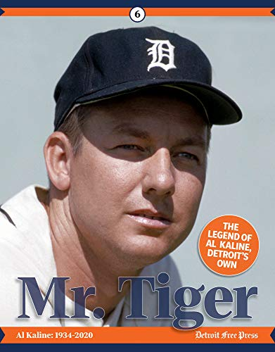 Mr. Tiger: The Legend of Al Kaline, Detroit's Own