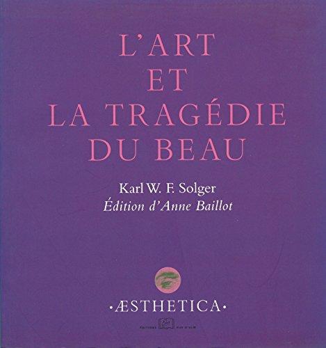 L'Art et la tragédie du Beau (Aesthetica) (French Edition)