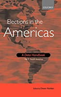 Elections in the Americas: A Data Handbook; South America