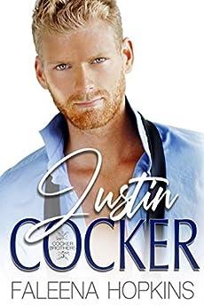 Justin Cocker (Cocker Brothers Book 5) by [Faleena Hopkins]