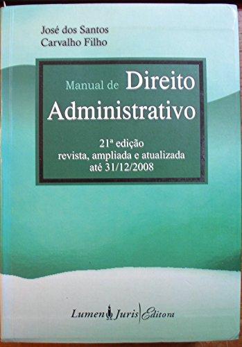 Manual De Direito Administrativo - 21ª Ed. 2009
