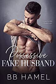 Possessive Fake Husband (The Lofthouse Family Book 6)