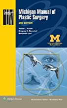 By David L. Brown MD Michigan Manual of Plastic Surgery (Lippincott Manual Series (Formerly known as the Spiral Manual Se (Second)