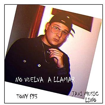 No vuelva a Llamar Tony F93 (Javi Music)