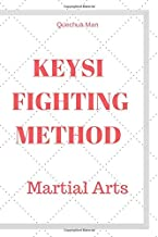 KEYSI FIGHTING METHOD: Notebook, Journal, Diary ( 6 x 9 graph-ruled 110 pages bleed ) (MARTIAL ARTS)