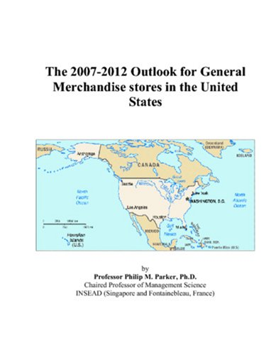The 2007-2012 Outlook for General Merchandisestores in the United States