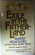 Exile in the Fatherland: Martin Niemöller's Letters from Moabit Prison
