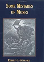 Some Mistakes of Moses Paperback March 16, 2007