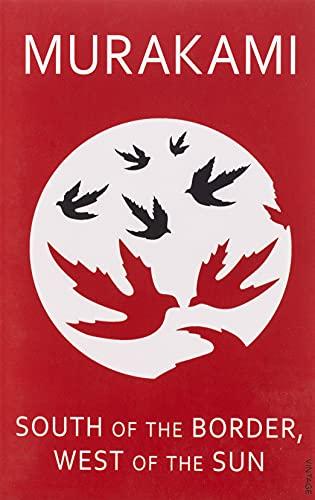 South of the Border, West of the Sun [Lingua inglese]: Haruki Murakami