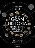 El pequeño libro de la gran historia (Libros singulares)
