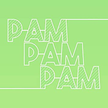Pam Pam Pam