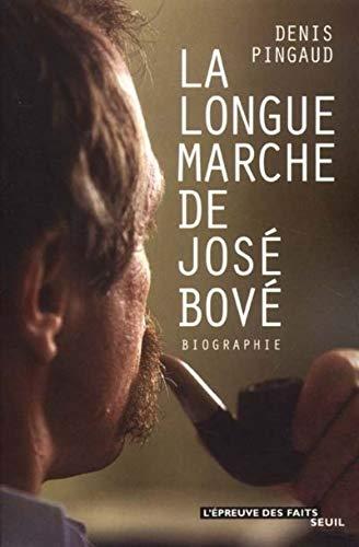 La Longue marche de José Bové