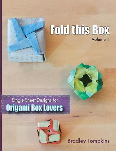 Fold This Box: Single-Sheet Designs for Origami Box Lovers (Volume, Band 1)