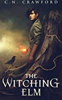 The Witching Elm 1505669286 Book Cover