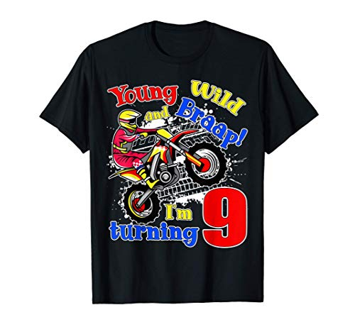 Young, Wild and Braap! I'm Turning 9 Boy Motocross Birthday Camiseta