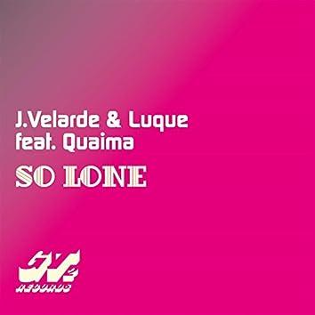 So Lone