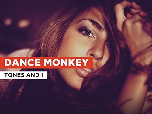 Dance Monkey im Stil von Tones and I
