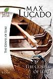 The Gospel of Luke (Life Lessons)