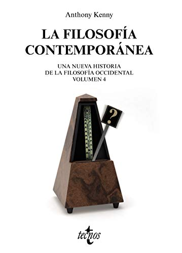 La filosofía contemporánea: Nueva historia de la filosofía occidental. Volumen 4 (Filosofía - Filosofía y Ensayo)