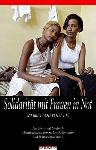 Buchseite und Rezensionen zu 'Solidarität mit Frauen in Not: 20 Jahre Solwodi. Ein Text- und Lesebuch' von  Lea Ackermann