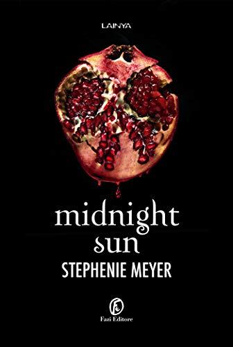 Midnight Sun (Twilight - edizione italiana Vol. 5) (Italian Edition)