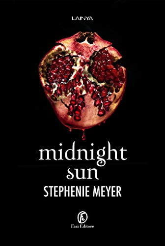 Midnight Sun (Twilight - edizione italiana Vol. 5)
