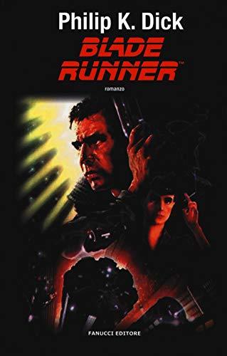 Blade Runner. Nuova ediz.
