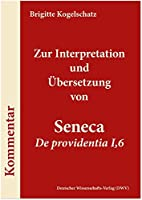 Zur Interpretation und Uebersetzung von Seneca ,De providentia I,6'