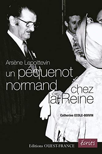 Arsène Lepoittevin, un péquenot normand chez la Reine