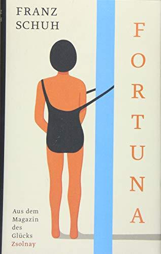 Fortuna: Aus dem Magazin des Glücks
