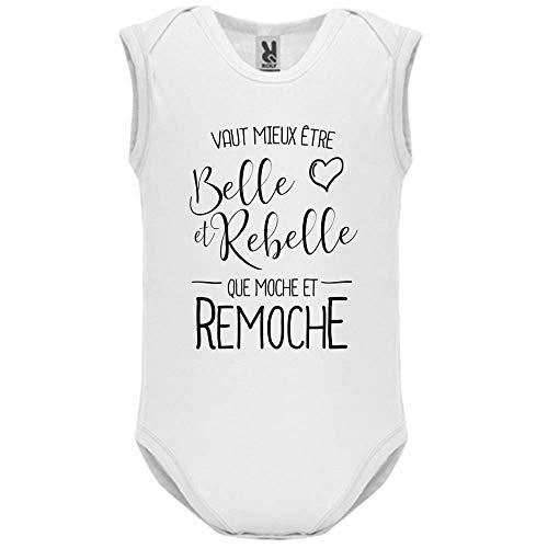 LookMyKase Body bébé - Manche sans - Vaut Mieux Etre BeLe et Rebelle - Bébé Garçon - Blanc - 9MOIS