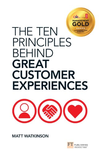 The Ten Principles Behind Great Customer Experiences (Financial Times Series) (English Edition)