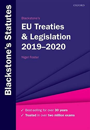 Blackstone's EU Treaties & Legislation 2019-2020 (Blackstone's Statute)