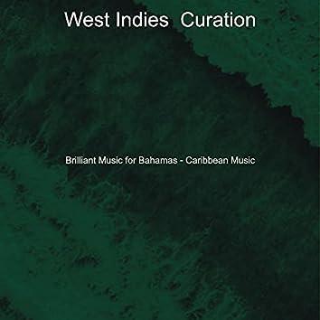 Brilliant Music for Bahamas - Caribbean Music