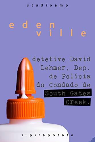 Edenville: Uma História Curta de South Gates Creek (Portuguese Edition)