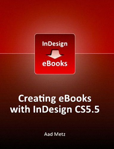 Creating eBooks with InDesign CS5.5 (English Edition)
