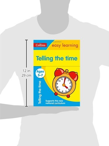 Telling the Time Ages 5-7: Ideal for home learning (Collins Easy Learning KS1)