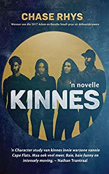Kinnes: 'n novelle (Afrikaans Edition) by [Chase Rhys]