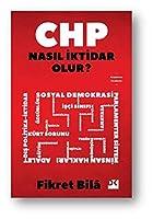 CHP Nasil Iktidar Olur?