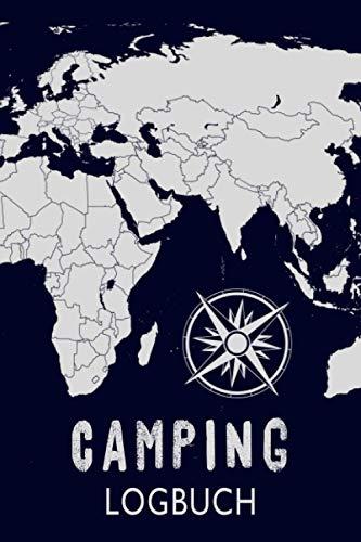 Mein Camping Logbuch: Reisemobil Tagebuch für Wohnmobil, Wohnwagen, Camper, Zelt oder Caravan