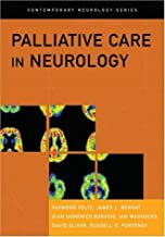 Palliative Care in Neurology (Contemporary Neurology Series)