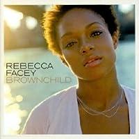 REBECCA FACEY - BROWNCHILD (1 CD)