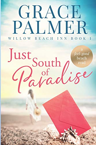 Compare Textbook Prices for Just South of Paradise Willow Beach Inn  ISBN 9798652992279 by Palmer, Grace