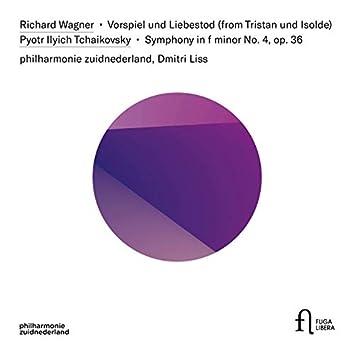 Wagner: Vorspiel und Liebestod & Tchaikovsky: Symphony in F Minor No. 4, Op. 36