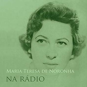 Maria Teresa de Noronha na Rádio