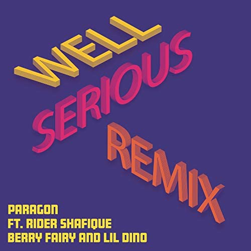 Paragon feat. Rider Shafique, Berry Fairy & lil dino