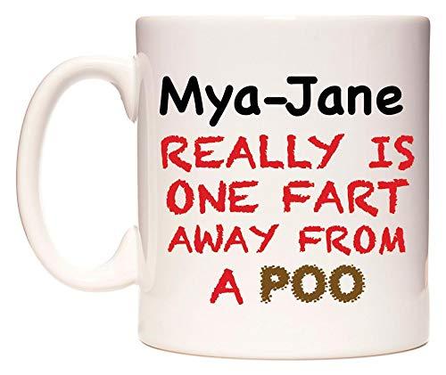 Mya-Jane Really is ONE Fart Away from A Poo Taza por WeDoMugs®