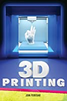 3D Printing (Red Rhino Books: Nonfiction)
