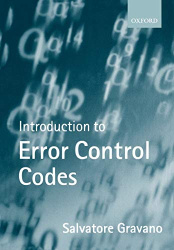 Introduction to Error Control Codes (Textbooks in Electrical and Electronic Engineering (9))
