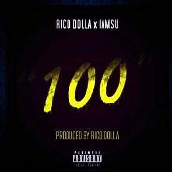 100 (Official Single) [feat. Iamsu]